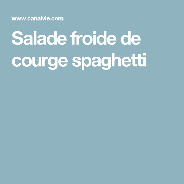 Salade froide de courge spaghetti