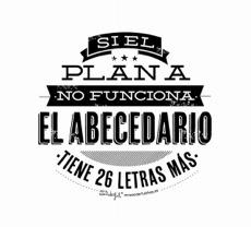 Si el Plan A no funciona, el abecedario tiene más letras. Pero sin duda con una buena #planeación podremos acercarnos al #éxito.