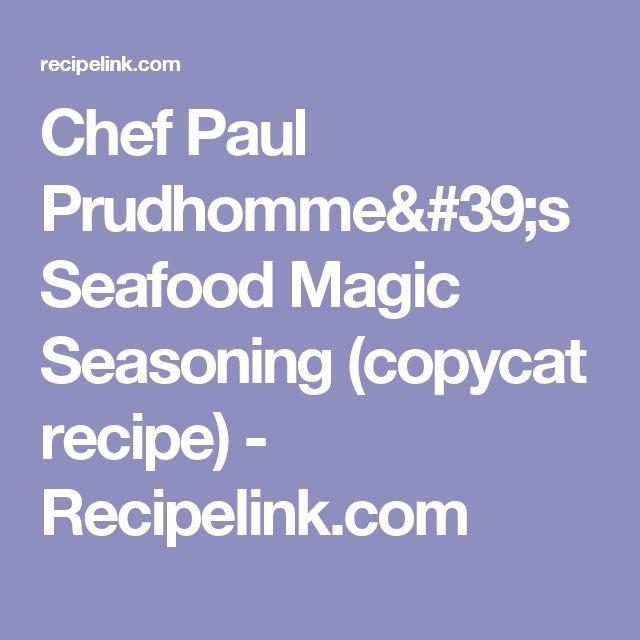 Chef Paul Prudhomme's Seafood Magic Seasoning (copycat recipe) - Recipelink.com