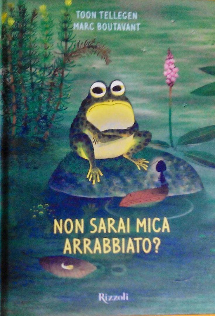 Figli moderni: Non sarai mica arrabbiato? di Toon Tellegen, Marc Boutavant pubblicato da Rizzoli