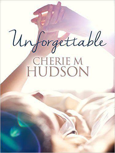 REVIEW: Cherie M Hudson's 'Unforgettable'