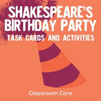 Shakespeares birthday is April 23, but with Shakespeares Birthday Party: Task Cards & Activities, you can celebrate with your students on any day of the year!The task cards and activities included in this set are sure to ignite your students enthusiasm about Shakespeare.