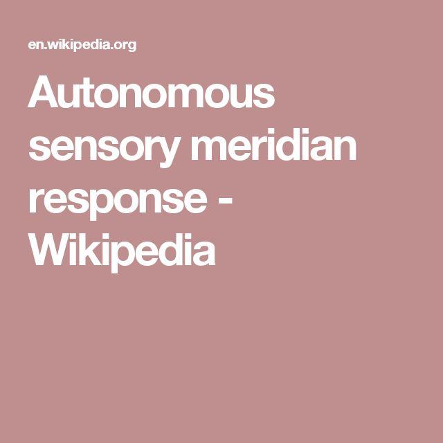 Autonomous sensory meridian response  Wikipedia