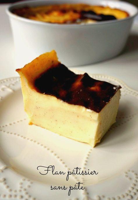 J'aime le flan pâtissier, je l'aime d'amour, mais pas tellement pour sa pâte, plutôt pour son intérieur crémeux... Voici un flan sans pâte!