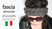 Fascia per capelli all'uncinetto by Oana - YouTube
