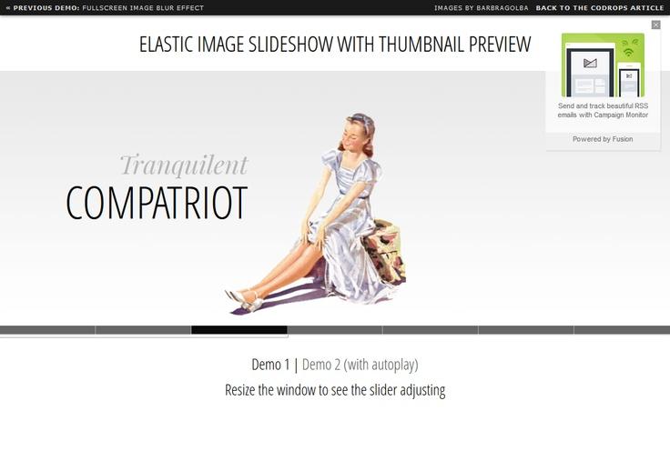Elastic Image Slideshow with Thumbnail Preview  demo:http://tympanus.net/Tutorials/ElasticSlideshow/index2.html