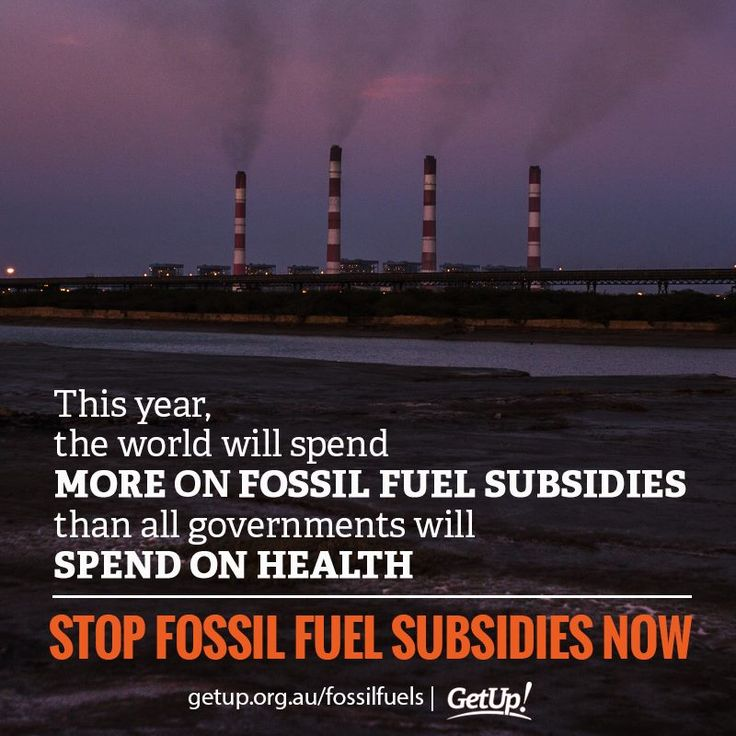 Sign the Australian petition to stop fossil fuel subsidies: www.getup.org.au/fossilfuels According to the International Monetary Fund, the world will spend $5.3 trillion subsidising polluting fossil fuel industries in 2015. That's $10 million a minute! The astronomical figure is larger than the total spending on health from ALL the world's governments. Worse, it comes at a time when scientists are urging us to keep fossil fuels in the ground to avoid catastrophic climate change.