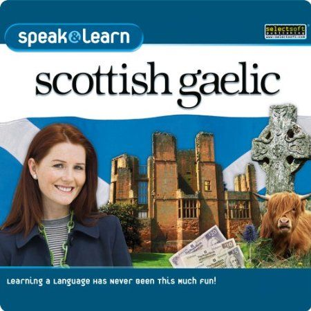 http://softwarebastion.com/childrens-software/speak-learn-scottish-gaelic-download-com/  The Easy & Entertaining Way to Learn a New Language! Speak & Learn Scottish Gaelic is the fast, fun, and easy way to start speaking with confidence! Over 700 words and phrases with strong visuals and animations that help you learn quickly.