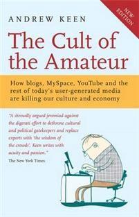 The Cult of the Amateur av Andrew Keen