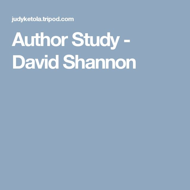 Author Study - David Shannon