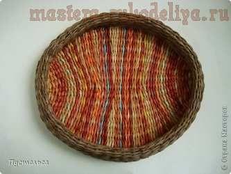 Мастер-класс по плетению из газет: Поднос