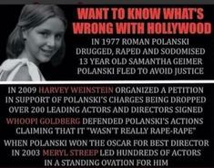 I've never understood why Polanski and Woody Allen aren't in jail! Worse yet why actors agree to work with them!!!
