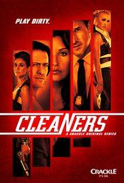 Cleaners Tv Series Executive Producers. Roxie and Veronica are two gorgeous young women - who also happen to be highly trained contract killers. While on an errand for their boss, an unpleasant surprise in the trunk of their car turns this lethal pair into hunted targets.