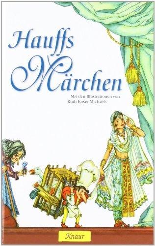 Hauffs Märchen: Mit den Illustrationen von Ruth Koser-Michaëls von Ruth Koser-Michaels, http://www.amazon.de/dp/3426664534/ref=cm_sw_r_pi_dp_GHZUqb0DFJ39H