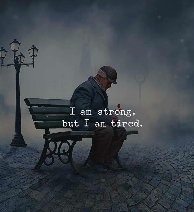 I am Strong.jestem silny ale jestem zmęczony