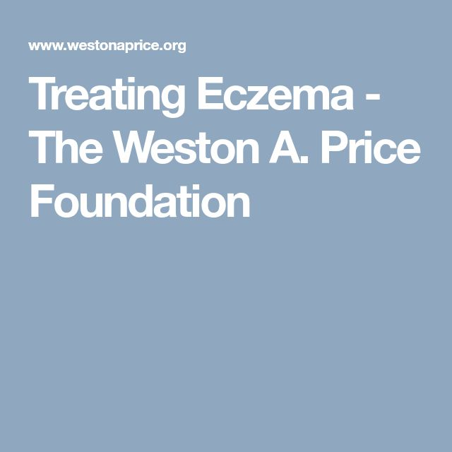Treating Eczema - The Weston A. Price Foundation
