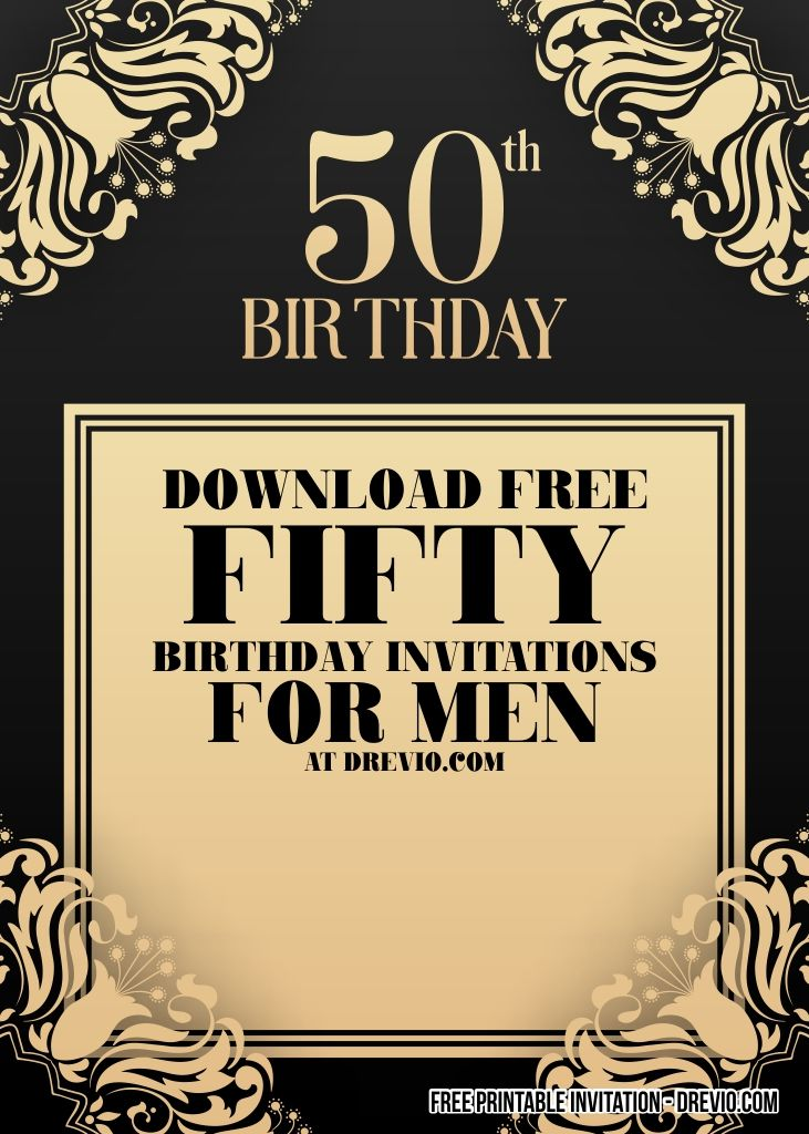 Free Printable 50th Birthday Invitation For Men Drevio In 2020 50th Birthday Invitations Birthday Invitation Templates Free Printable Birthday Invitations