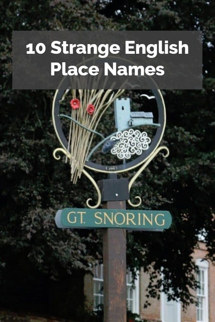 If you take a look at the map of Britain, you will notice that there are some strange English place names. Here are 10 of the strangest of these.