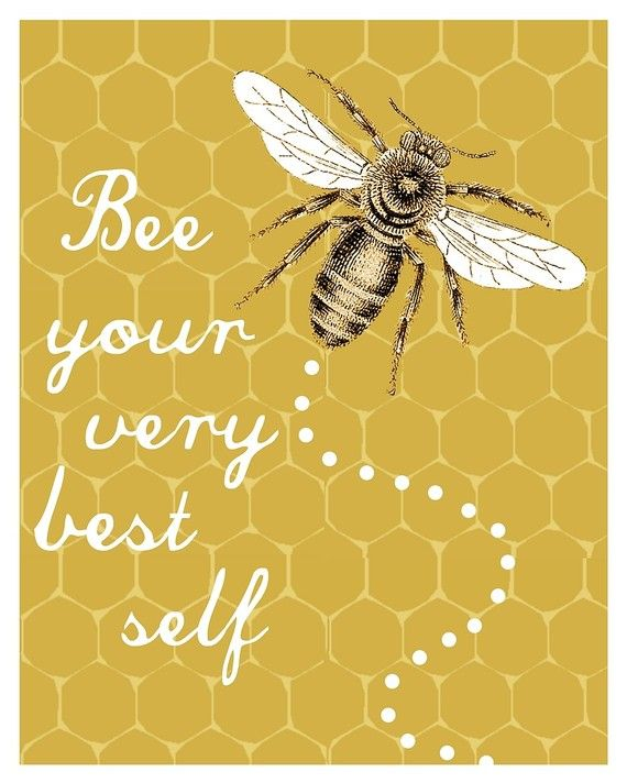 Bee Your Very Best Self art PRINT HipHeart by Lori by hipheart, $14.00