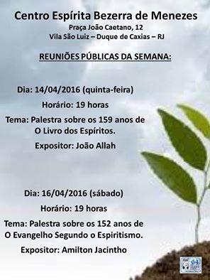 Centro Espírita Bezerra de Menezes Convida para a sua Palestra Pública – Duque de Caxias – RJ - http://www.agendaespiritabrasil.com.br/2016/04/13/centro-espirita-bezerra-de-menezes-convida-para-sua-palestra-publica-duque-de-caxias-rj-4/