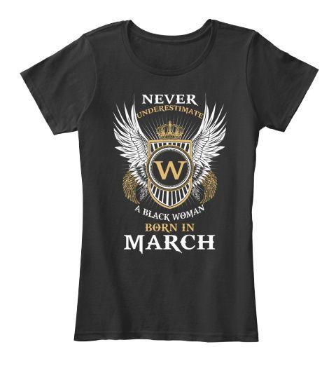 Black Woman Born In March Black Women's T-Shirt Front