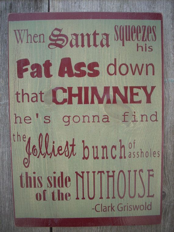 Typographic Christmas Vacation Clark Griswold Sign Wooden painted chic shabby, Santa Fat Ass