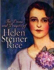 "Discover Helen Steiner Rice famous and rare quotes. Share Helen Steiner Rice quotations about mothers, heart and family. ""May tender memories soften your grief, May fond..."""