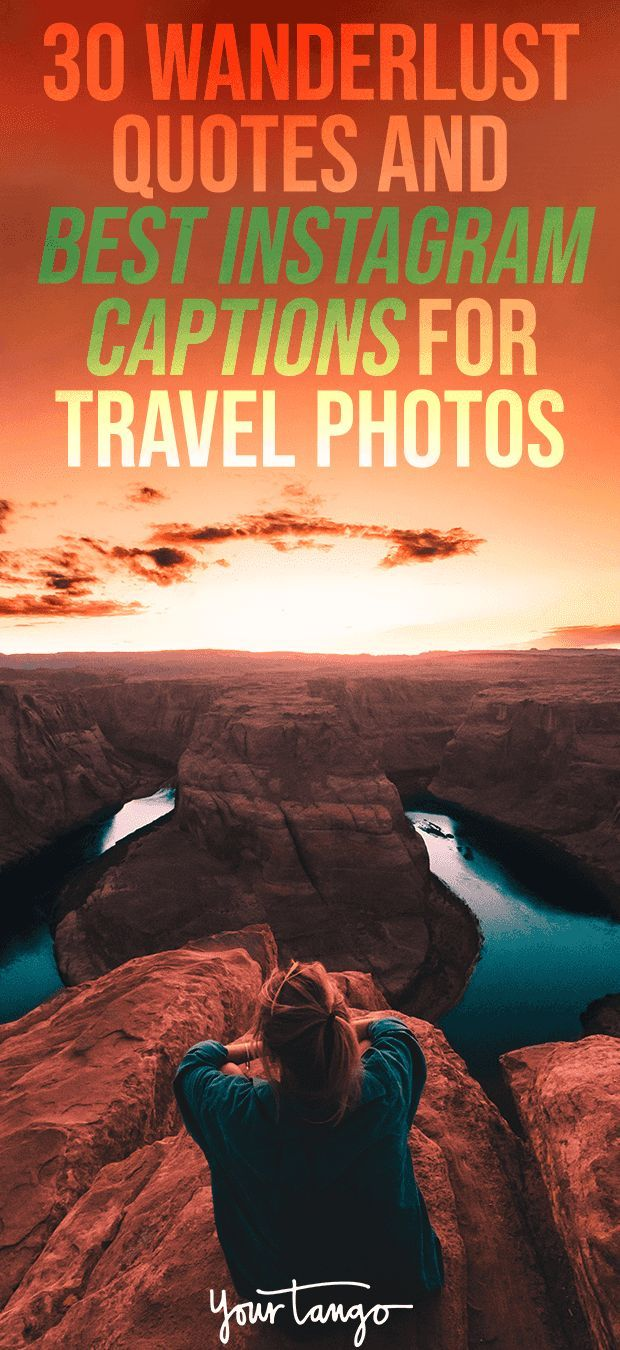 Vacation Instagram Captions: 30 Wanderlust Quotes And Best Instagram Captions For