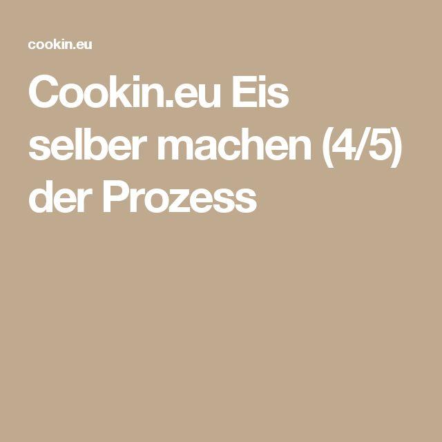 Cookin.eu Eis selber machen (4/5)  der Prozess
