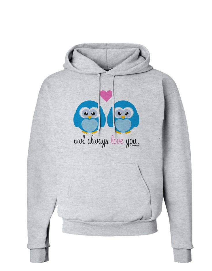 Owl Always Love You - Blue Owls Hoodie Sweatshirt by TooLoud