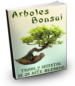 Arboles Bonsai - Trucos y Secretos de Un Arte Milenario