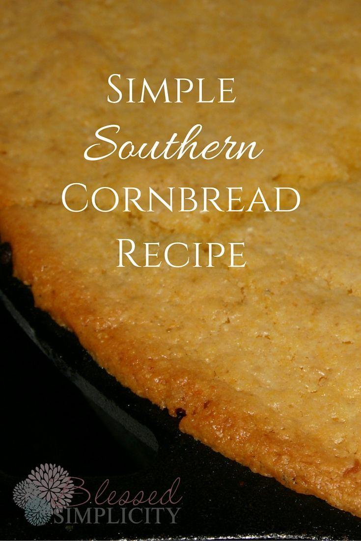 Easy Cornbread Recipe Corn Bread Recipe Southern Cornbread Recipe Southern Cornbread