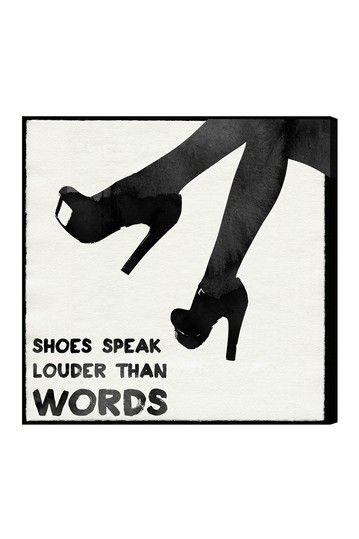 Shoes Speak Canvas Art by Oliver Gal Gallery on @HauteLook