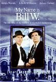 Top Movies and Videos About Alcoholism and Recovery: My Name is Bill W. (1989)