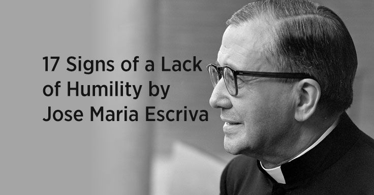 17 Signs of a Lack of Humility by Jose Maria Escriva