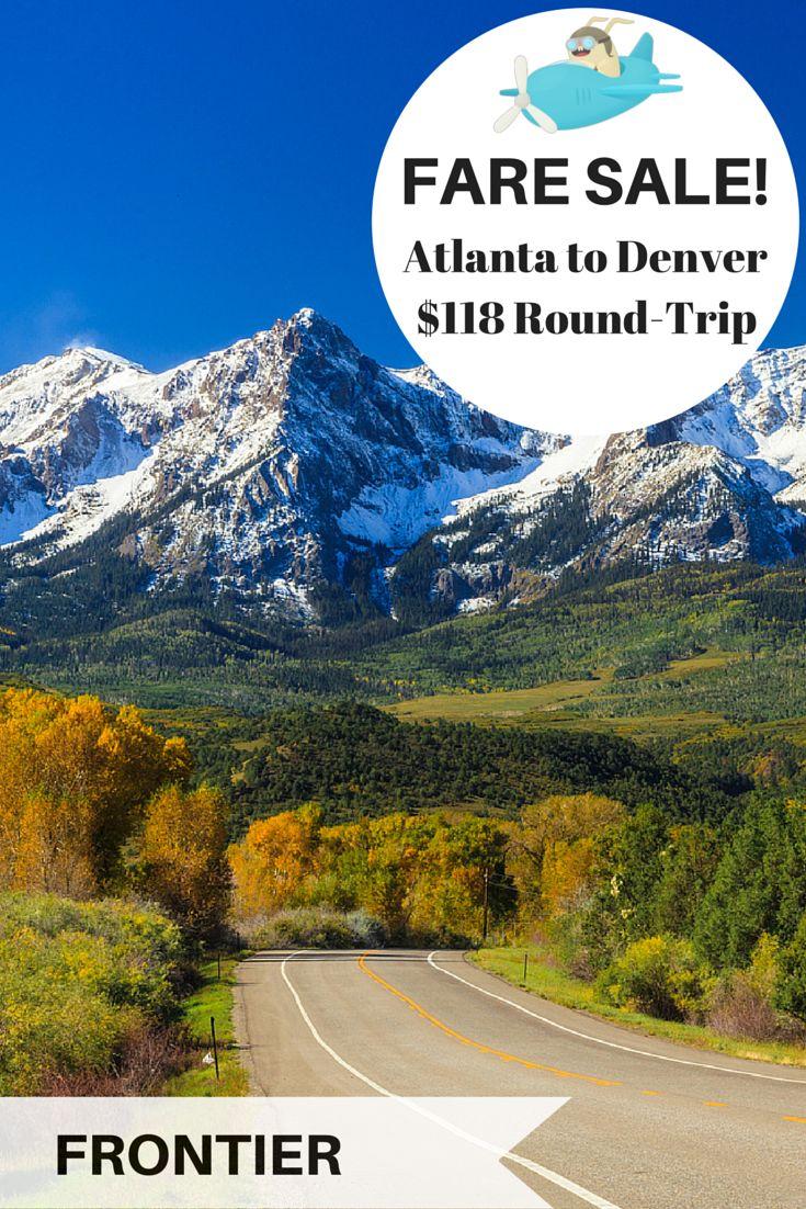Breaking fare sale Atlanta to Denver for 118 roundtrip