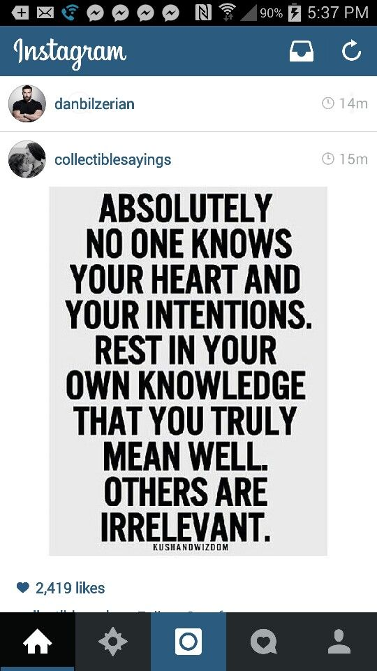 Heart Intentions Rest Knowledge True Quotes Good Ones