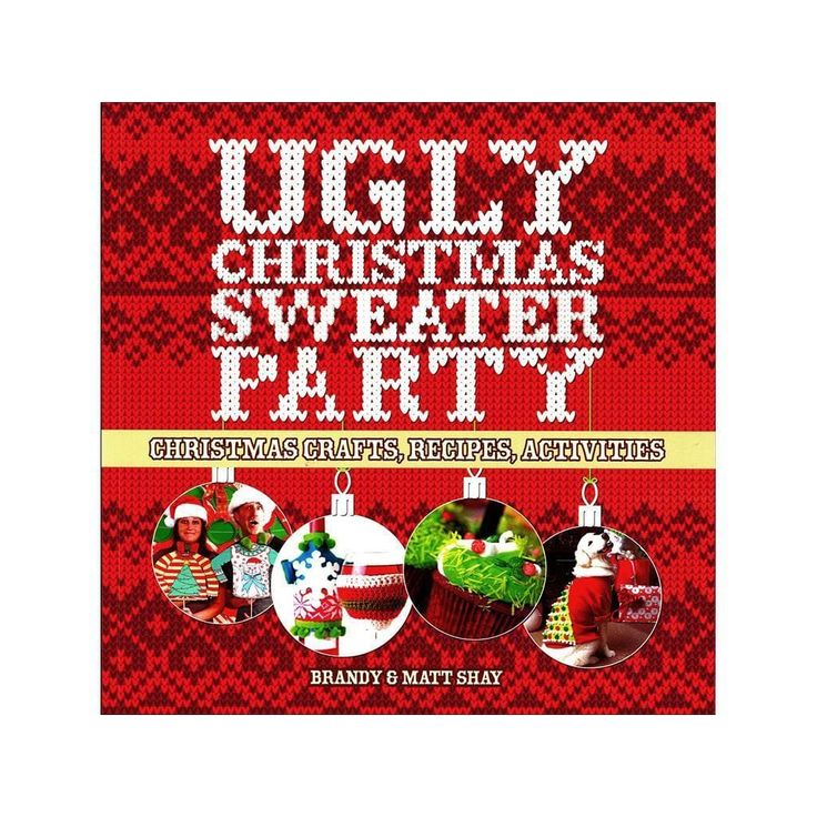 Sterling Publishing Lark Ugly Christmas Sweaters Party Book