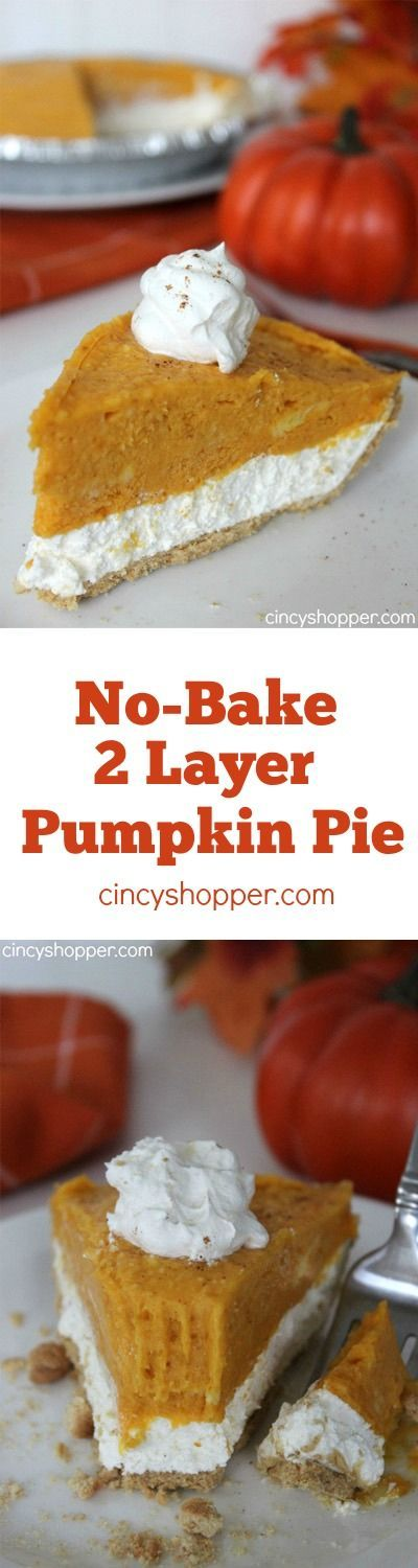 No Bake 2 Layer Pumpkin Pie Recipe. Simple make ahead fall pie. Great for the holiday pie table!