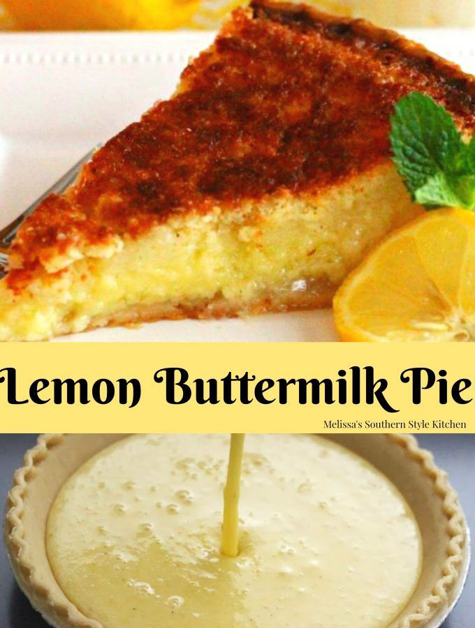 Lemon Buttermilk Pie Buttermilk Pie Lemon Dessert Recipes Lemon Desserts