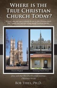 Where is the True Christian Church Today?