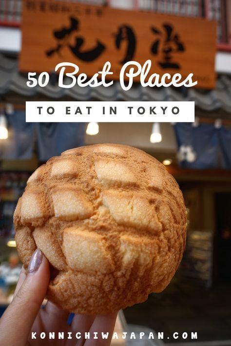 50 Best Places to Eat in Tokyo #tokyo #japan #trav…