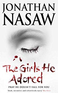 The Girls He Adored: The Terrifying Serial Killer Thriller (FBI Agent E L Pender 1)