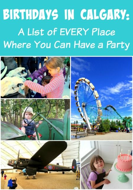 Wondering where to book your child's next birthday party? There is a complete list of EVERY birthday party venue in Calgary here!