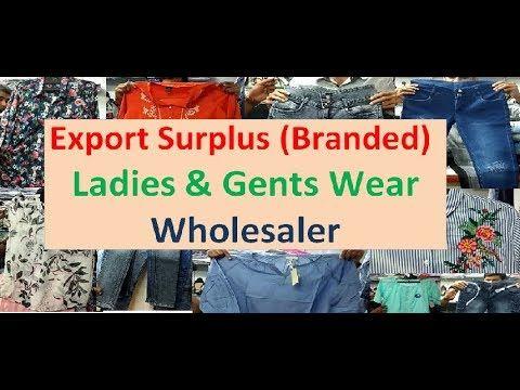 EXPORT BRANDED SURPLUS - LADIES & GENTS WEAR - WHOLESELLER