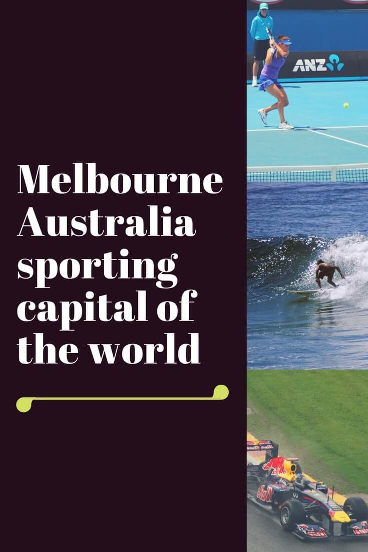 Home to F1, Moto GP, Grand Slam Tennis, Surfing, Football and cricket. Melbourne is a city of sports-mad people who its aid would turn up to watch two cockroaches race.  For sports lovers, Melbourne is a mecca. #F1 #MotoGP #Tennis #AFL #Cricket #Sport #Sports #Melbourne #Australia #surfing # Things to do in Melbourne | Melbourne sporting events | Boxing day test match | Australian cricket | Grand final | Australian Open |
