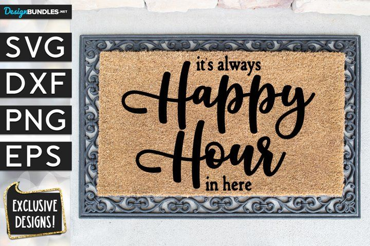 It S Always Happy Hour Here Svg Dxf Png Eps Svg Coffee Svg Decorative Font
