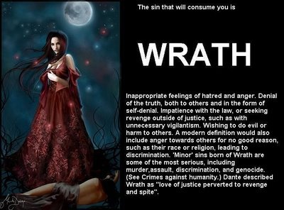 The definition of Wrath.  One of the seven deadly sins.