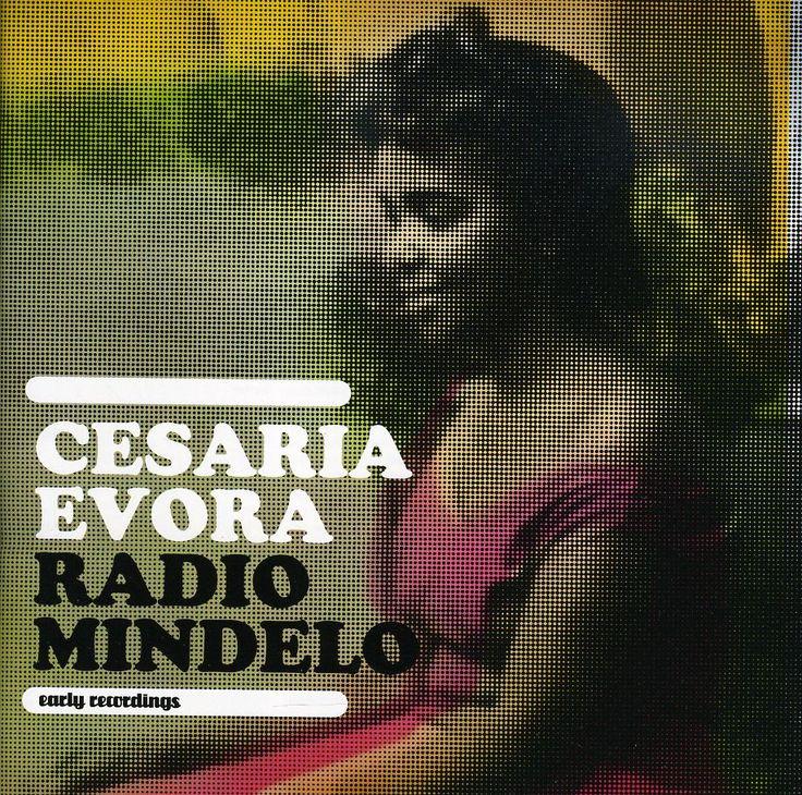 Cesaria Evora - Radio Mindelo: Early Recordings