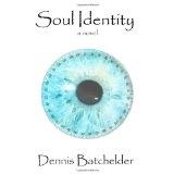 Soul Identity (Paperback)By Dennis Batchelder